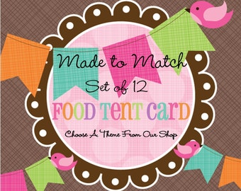 Made to Match: Printed Tent Cards -Place Cards -Buffet Table Cards -Candy Label -Choose Any theme In Our Shop