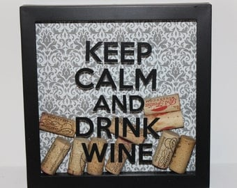 Keep Calm and Drink Wine - Wine Lovers Shadowbox Decoration (Black Letters, patterned background)