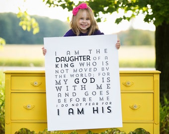 OVERSIZED  -22x28 poster- I am a daughter of a King - I am HIS