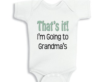 That's it I'm going to Grandma's personalized baby bodysuit for boys