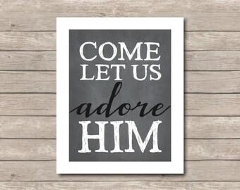 Come Let Is Adore Him Printable, Chalkboard Art Print, Christmas Art