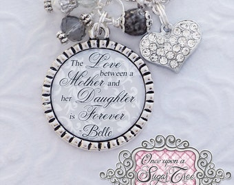The Love between a Mother and Daughter is Forever - Wedding Jewelry- Mother of the Bride Necklace - Wedding Gift Wedding Necklace Jewelry