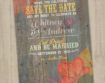 Fall Save the Date, PRINTABLE, Fall Wedding Announcements, Rustic Fall Save The Dates, Autumn Save The Date, Rustic Wood Save The Date