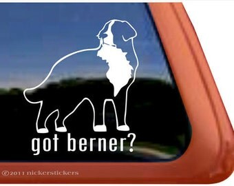 Got Bernese Mountain Dog | DC315GOT | High Quality Adhesive Vinyl Window Decal Sticker