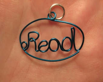 Wire Wrapped READ Spelled Pendant MADE to Order