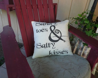Sandy Toes and Salty Kisses pillow cover