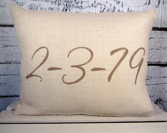 Personalized date pillow  - burlap - customized special day, off white burlap handpainted in taupe