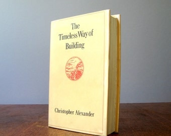 Vintage Book The Timeless Way of Building - Christopher Alexander