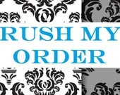 SUPER RUSH My Order Please - Move it to the front of the line - Usa Shipping Orders Only