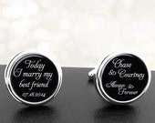 Today I Marry My Best Friend Always and Forever Personalized Cufflinks Handmade Cuff Links for Grooms Fiance Wedding Men