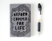 Mini Notebook // Oxford Comma For Life, Small Moleskine, Hand Lettered, Hand Painted, Pocket Journal, Black on Grey