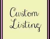 Custom Listing for Nicole Polley