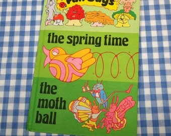 the fun guys - the spring time and the moth ball, vintage 1981 children's book