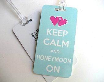 Luggage Tag - Honeymoon Luggage Tags-  Keep Calm and Honeymoon On Luggage Tag Set