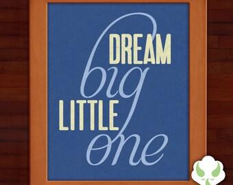 Print: Dream big, little one — nursery, baby