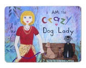 "Crazy dog lay magnet, 4""x3"""