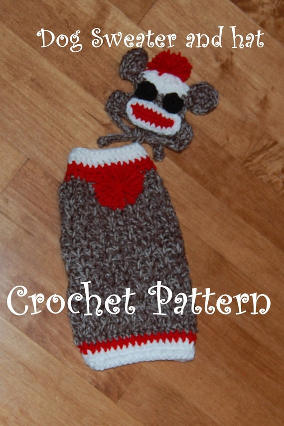 Crochet Pattern For Dog Hat With Ear Holes : Instant Download Crochet Pattern Sock Monkey Dog Sweater and