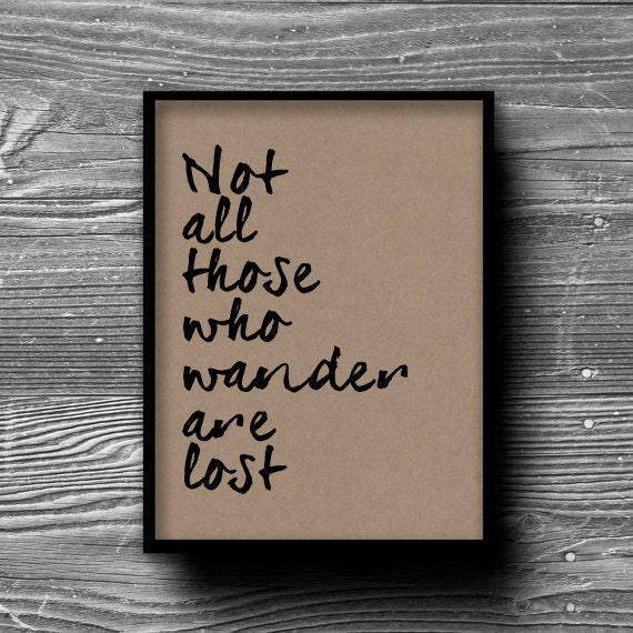 not all those who wander are lost typographic art print quote poster inspirational kraft paper typography 8x10 home decor motivational