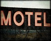Motel Sign, Vintage, Red and Black, Sign 8 x 10 Photography