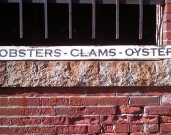 "Weathered ""LOBSTERS - CLAMS - OYSTERS"" Sign"
