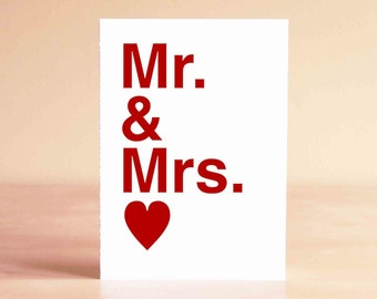 Wedding Card - Wedding Gift - Wedding Shower - Engagement Card - Engagement Gift - Anniversary Card - Mr. & Mrs.