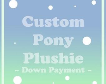 Custom MLP Pony Plush - Down Payment