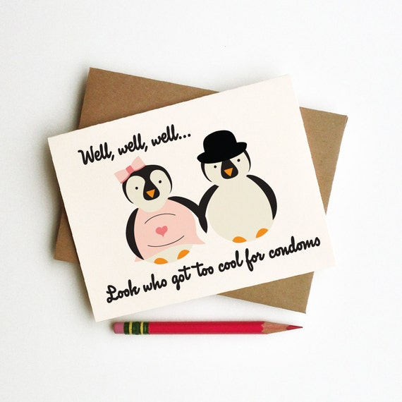 look who got too cool for condoms sarcastic cute pregnancy baby congrats animal illustration card penguins couple funny snarky