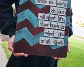 Teacher appreciation clipboard while we teach children all about life