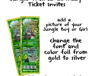 Jungle Themed Ticket Invites, JPEG only, You Print or send as e-card
