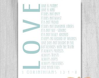 Printable BIBLE VERSE 1 Corinthians 13:4-8 Love is Patient Print Typography Digital File Robins Egg Blue Aqua