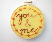 "Embroidery Hoop Wall Art home decor hand embroidered words ""You & Me"" fall autumn golden yellow orange rust maple leaf wreath wedding decor"