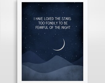 I Have Loved the Stars Too Fondly, Inspirational Quote Print, Nursery Decor, Wall Art Quote, Nursery Quote, Inspirational Wall Art