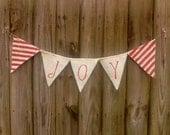 JOY Burlap Banner - Candy Cane Stripe Christmas Burlap Bunting Banner