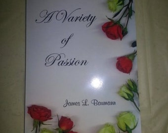 A Variety of Passion by James Baumann