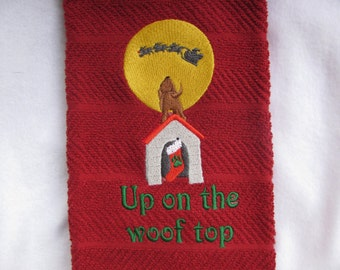 """Embroidered """"Woof Top"""" Kitchen towel"""