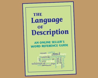 The Language of Description: An Online Sellers Word Reference Guide E-Book