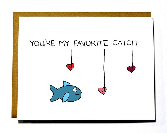 Funny I love you card, You're my Favorite Catch, Valentines, Anniversary, Wedding card