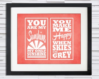 You Are My Sunshine - Song Lyric Poster - 8x10