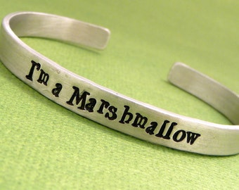 Veronica Mars Inspired - I'm a Marshmallow - A Hand Stamped Bracelet in Aluminum or Sterling Silver