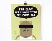 poster, illustration, print, art, small, I'm gay but ..., animal anonymous