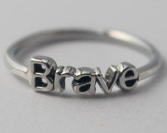 Brave Ring , 925 Sterling silver stacking ring with Inspiring word
