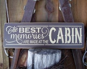 Wood Sign, The Best Memories Are Made At The Cabin, River, Beach, Lake, Lake House, Handmade