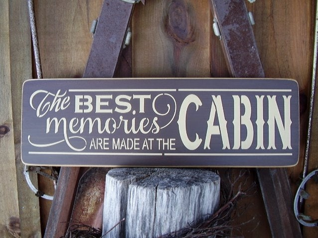 Wood sign the best memories are made at the cabin river for Cabin signs wood