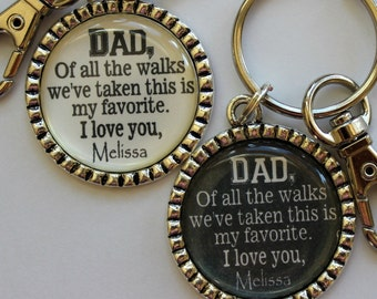 Father of the Bride Gift Keychain Dad of all the walks we've taken this is my favorite personalized beautiful quote bride daddy daughter
