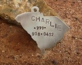 South Carolina State Pet Tag - choose any state -  Handmade Artisan Custom ID Charm  Unique Engraved Stamped