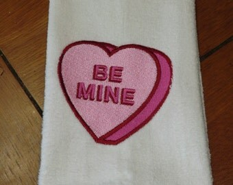 "White Embroidered Finger Tip Towel  - Valentine - Candy Heart - ""Be Mine"""