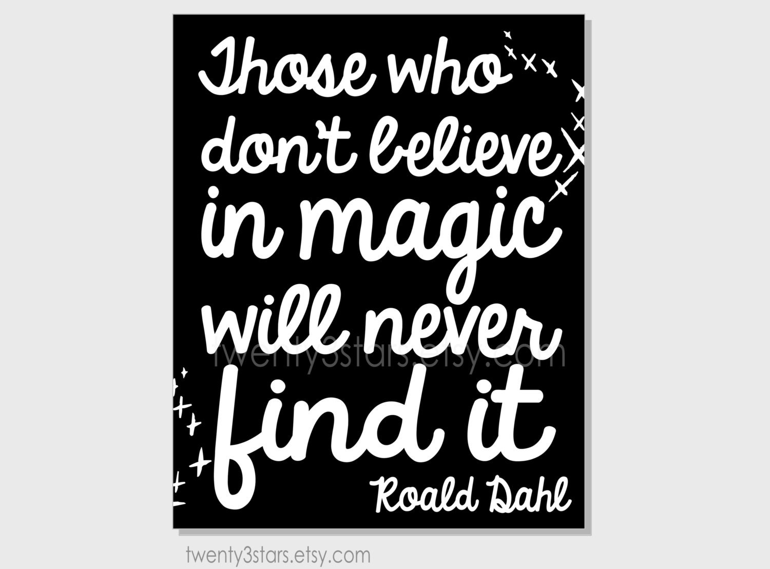 Roald Dahl Quotes: Believe In Magic Roald Dahl Quote Print Choose Any By