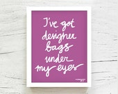 Radiant Orchid I've got designer bags under my eyes Pantone 2014 Fashion art Pantone poster Typography Fashionista 8x10 purple By MossyJojo. - MossyJojo