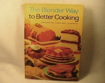 1965 First Edition First Printing Hamilton Beach The Blender Way to Better Cooking