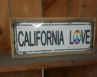 Recycled wood framed street sign-California Love